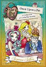 Ever After High Little Pet Stories A School Story Collection