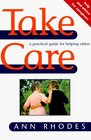 Take Care Help and Advice for Caregivers