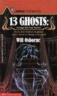 13 Ghosts: Strange But True Stories
