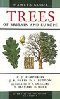 The Hamlyn Guide to Trees of Britain and Europe