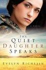 The Quiet Daughter Speaks