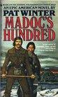 Madoc's Hundred (Madoc Saga, Book 2)