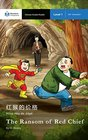 The Ransom of Red Chief Mandarin Companion Graded Readers Level 1 Simplified Character Edition