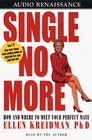 Single No More How and Where to Meet Your Perfect Mate