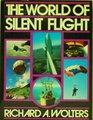 The World of Silent Flight