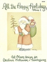 All the Happy Holidays, Vol 1