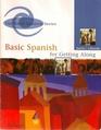 Basic Spanish for Getting Along (Basic Spanish)