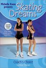 Skating Dreams Coach's Choice - Book 6