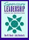 Supervisory Leadership Focus on Instruction