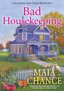 Bad Housekeeping: An Agnes and Effie Mystery (Agnes & Effie Mystery)