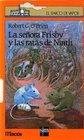 LA Senora Frisby Y Las Ratas De Nimh/Mrs Frisby and the Rats of Nimh