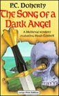 The Song of a Dark Angel (Hugh Corbett, Bk 8) (Large Print)