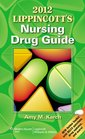 2012 Lippincott's Nursing Drug Guide