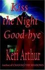 Kiss the Night Good-bye (Nikki and Michael, Bk 4)