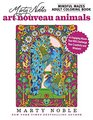 Marty Noble's Mindful Mazes Adult Coloring Book Art Nouveau Animals 44 Engaging Mazes That Will Challenge Your Creativity and Wisdom