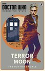 Doctor Who Choose the Future Terror Moon