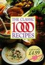 The Classic 1000 Recipes