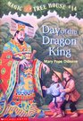Day of the Dragon King (Magic Treehouse #14)