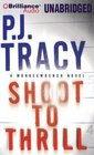 Shoot to Thrill A Monkeewrench Novel