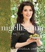Nigellissima 120 Recipes for Simple Italian Food