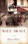Wide Awake A Novel