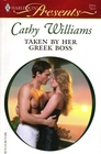 Taken By Her Greek Boss (In Bed with the Boss) (Harlequin Presents, No 2711)