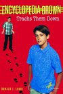 Encyclopedia Brown Tracks Them Down (Encyclopedia Brown, Bk 8)