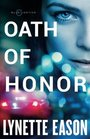 Oath of Honor (Blue Justice, Bk 1)