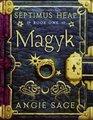 Magyk (Septimus Heap, Bk 1)