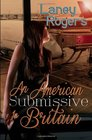 An American Submissive in Britain