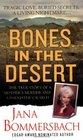 Bones in the Desert: The Loretta Bowersock Story