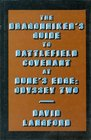 Dragonhiker's Guide to Battlefield Covenant at Dune's Edge Odyssey Two