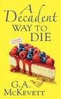 A Decadent Way To Die (Savannah Reid, Bk 16)