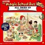 All Dried Up: A Book About Deserts (Magic School Bus)