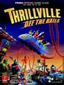 Thrillville Off the Rails Prima Official Game Guide