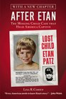 After Etan: The Missing Child Case that Held America Captive