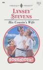 His Cousin's Wife (Forbidden!) (Harlequin Presents, No 1891)