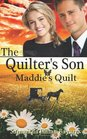 The Quilter's Son Book Four Maddie's Quilt