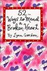52 Ways to Mend a Broken Heart