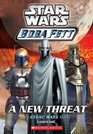 A New Threat (Star Wars: Boba Fett)