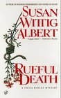 Rueful Death (China Bayles, Bk 5)