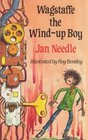 Wagstaffe the Windup Boy