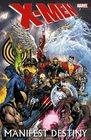 X-Men Manifest Destiny