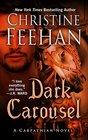 Dark Carousel (Carpathian, Bk 30) (Large Print)