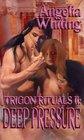Deep Pressure (Trigon Rituals, Bk 2)