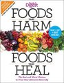 Foods that Harm Foods that Heal Revised and Updated The Best and Worst Choices to Treat Your Ailments Naturally