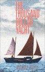 The Thousand Dollar Yacht