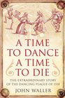 A Time to Dancea Time to Die