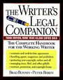 The Writer's Legal Companion The Complete Handbook for the Working Writer