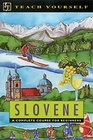 Teach Yourself Slovene A Complete Course for Beginner